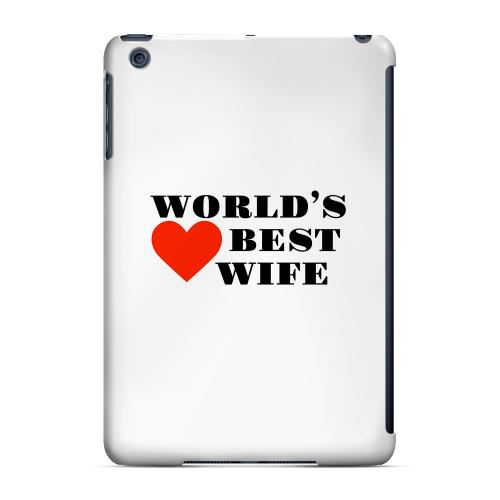 Geeks Designer Line (GDL) Slim Hard Case for Apple iPad Mini - World's Best Wife