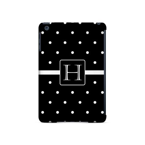 H on Classic Mini Polka Dots - Geeks Designer Line Monogram Series Hard Case for Apple iPad Mini