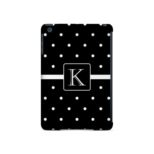 K on Classic Mini Polka Dots - Geeks Designer Line Monogram Series Hard Case for Apple iPad Mini
