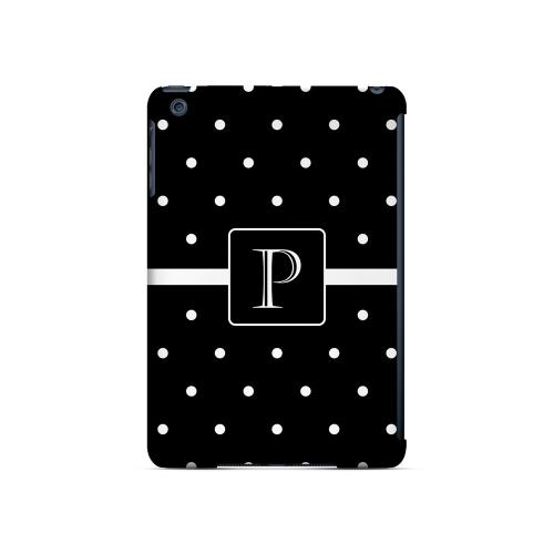 P on Classic Mini Polka Dots - Geeks Designer Line Monogram Series Hard Case for Apple iPad Mini