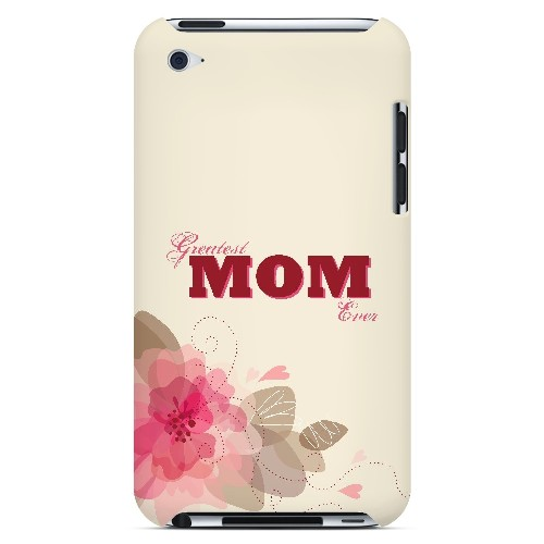 Greatest Mom Ever - Geeks Designer Line Mom Series Hard Case for Apple iPod Touch 4