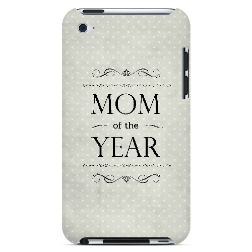 Mom of the Year - Geeks Designer Line Mom Series Hard Case for Apple iPod Touch 4