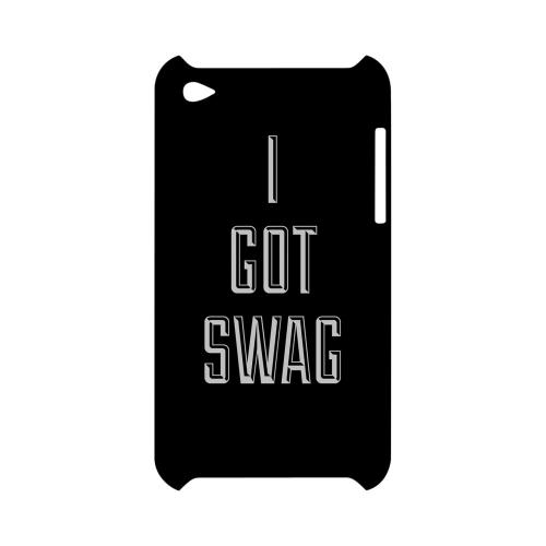 I Got Swag - Geeks Designer Line Swag Series Hard Case for Apple iPod Touch 4