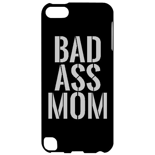 Bad Ass Mom - Geeks Designer Line Mom Series Hard Case for Apple iPod Touch 5