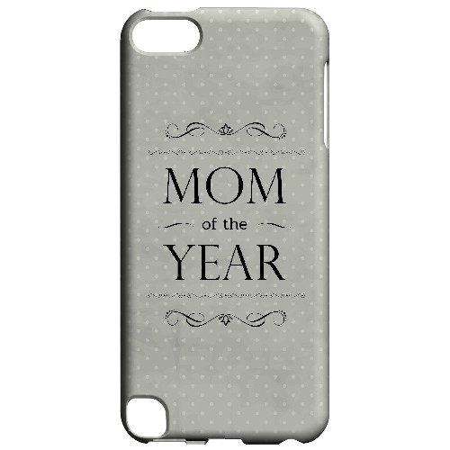 Mom of the Year - Geeks Designer Line Mom Series Hard Case for Apple iPod Touch 5