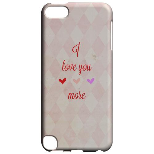 Geeks Designer Line (GDL) Slim Hard Case for Apple iPod Touch 5 - I Love You More