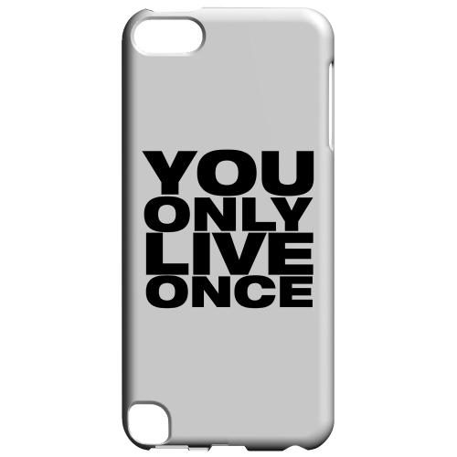 Geeks Designer Line (GDL) Slim Hard Case for Apple iPod Touch 5 - You Only Live Once