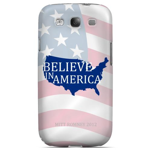 Geeks Designer Line (GDL) 2012 Election Series Samsung Galaxy S3 Matte Hard Back Cover - Believe In America