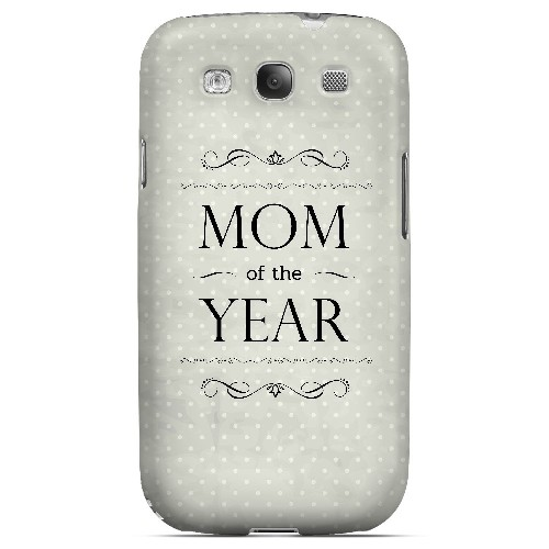 Mom of the Year - Geeks Designer Line Mom Series Matte Case for Samsung Galaxy S3