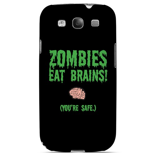 Zombies Eat Brains - Geeks Designer Line Apocalyptic Series Matte Case for Samsung Galaxy S3