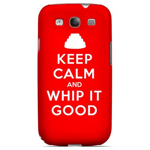 Red Whip It Good Geeks Designer Line Keep Calm Series Matte Hard Case for Samsung Galaxy S3