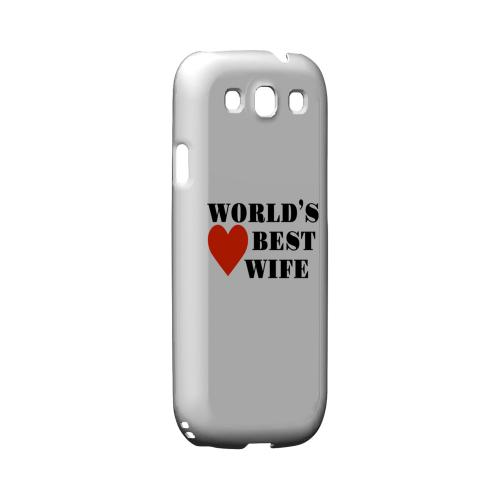 World's Best Wife Geeks Designer Line Heart Series Matte Hard Case for Samsung Galaxy S3