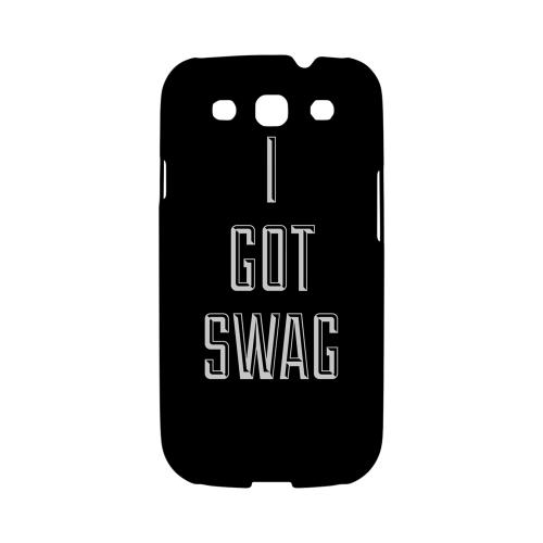 I Got Swag - Geeks Designer Line Swag Series Matte Case for Samsung Galaxy S3