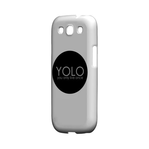 YOLO Circle - Geeks Designer Line YOLO Series Matte Case for Samsung Galaxy S3