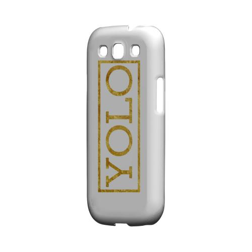 Gold YOLO - Geeks Designer Line YOLO Series Matte Case for Samsung Galaxy S3