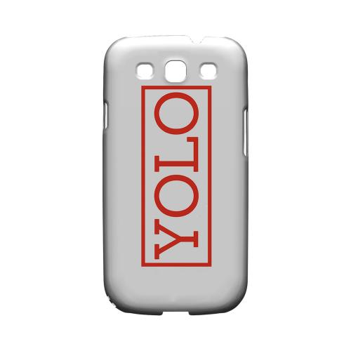 Red YOLO - Geeks Designer Line YOLO Series Matte Case for Samsung Galaxy S3