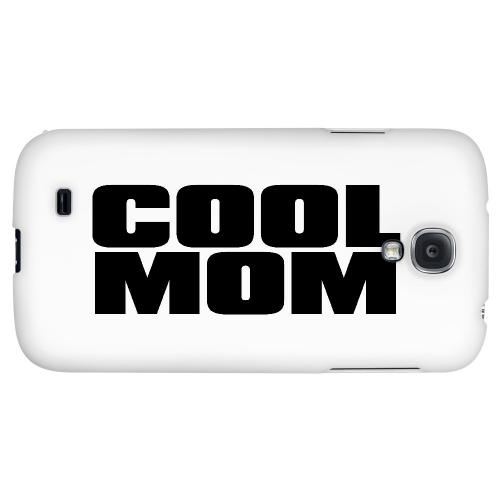 Cool Mom - Geeks Designer Line Mom Series Hard Back Case for Samsung Galaxy S4