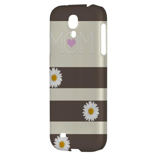 Mom Daisy - Geeks Designer Line Mom Series Hard Back Case for Samsung Galaxy S4