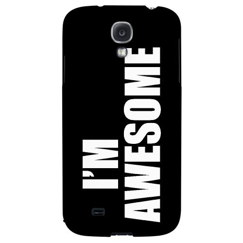 Awesome - Geeks Designer Line Humor Series Hard Back Case for Samsung Galaxy S4