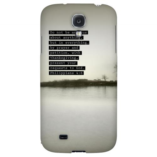 Philippians 4:6 - Geeks Designer Line Bible Series Hard Back Case for Samsung Galaxy S4
