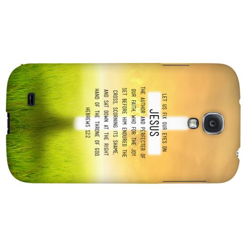 Hebrews 12:2 - Geeks Designer Line Bible Series Hard Back Case for Samsung Galaxy S4