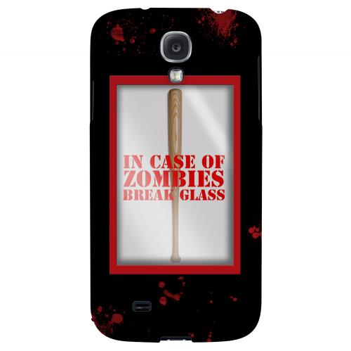 In Case of Zombies Break Glass - Geeks Designer Line Apocalyptic Series Hard Back Case for Samsung Galaxy S4