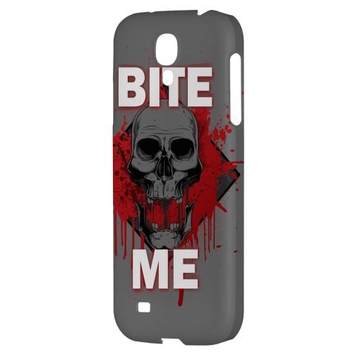 Bite Me on Gray - Geeks Designer Line Apocalyptic Series Hard Back Case for Samsung Galaxy S4