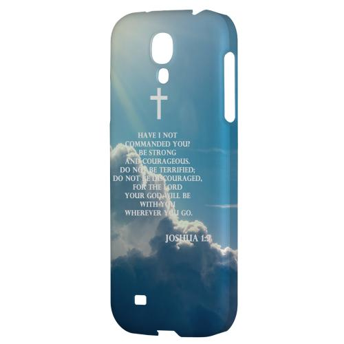 Joshua 1:9 - Geeks Designer Line Bible Series Hard Back Case for Samsung Galaxy S4