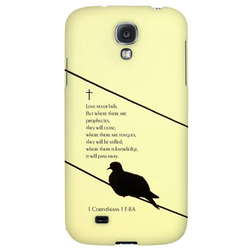 Corinthians 13:8A - Geeks Designer Line Bible Series Hard Back Case for Samsung Galaxy S4
