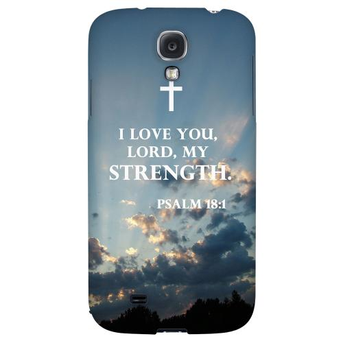Psalm 18:1 - Geeks Designer Line Bible Series Hard Back Case for Samsung Galaxy S4