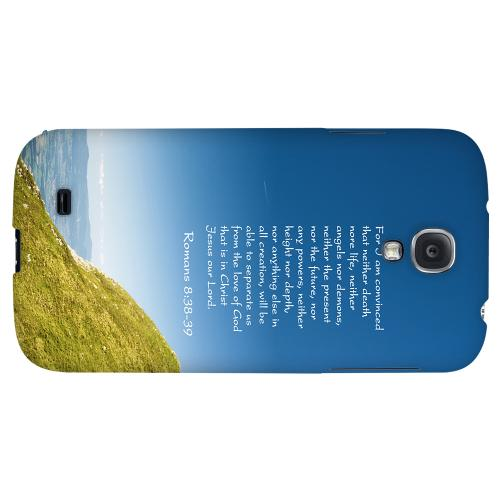 Romans 8:38-39 - Geeks Designer Line Bible Series Hard Back Case for Samsung Galaxy S4