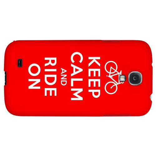 Red Ride On - Geeks Designer Line Keep Calm Series Hard Back Case for Samsung Galaxy S4