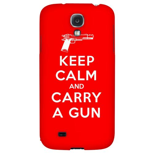 Red Carry A Gun - Geeks Designer Line Keep Calm Series Hard Back Case for Samsung Galaxy S4