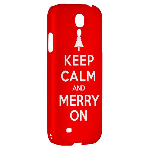 Red Merry On - Geeks Designer Line Keep Calm Series Hard Back Case for Samsung Galaxy S4
