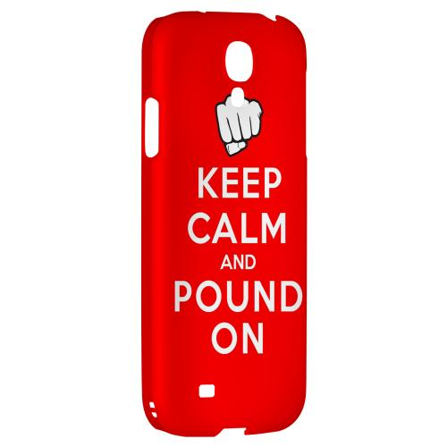 Red Pound On - Geeks Designer Line Keep Calm Series Hard Back Case for Samsung Galaxy S4