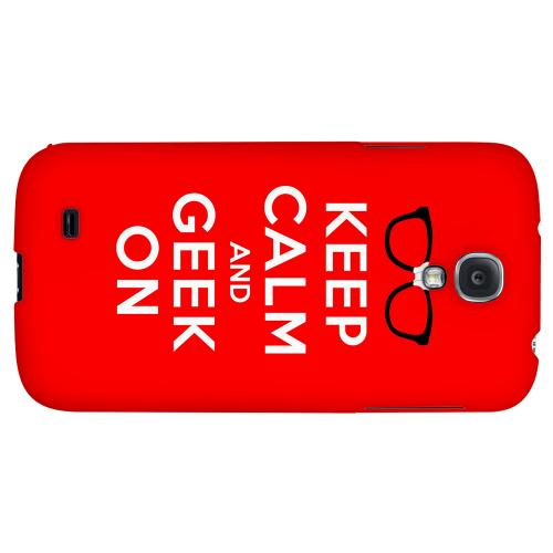 Red Geek On - Geeks Designer Line Keep Calm Series Hard Back Case for Samsung Galaxy S4