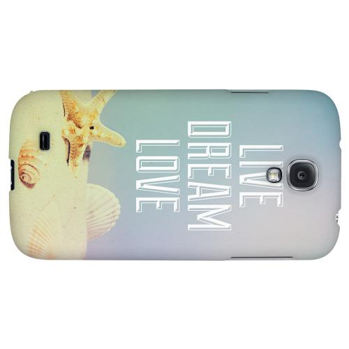 Live Dream Love - Geeks Designer Line Beach Series Hard Back Case for Samsung Galaxy S4
