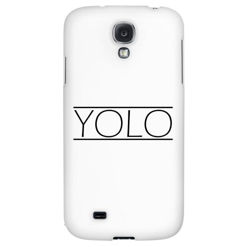 Modern YOLO - Geeks Designer Line YOLO Series Hard Back Case for Samsung Galaxy S4