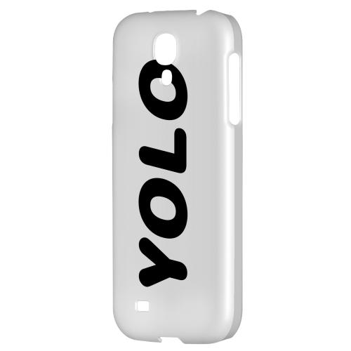 Rounded YOLO - Geeks Designer Line YOLO Series Hard Back Case for Samsung Galaxy S4