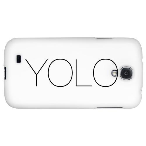 Thin YOLO - Geeks Designer Line YOLO Series Hard Back Case for Samsung Galaxy S4