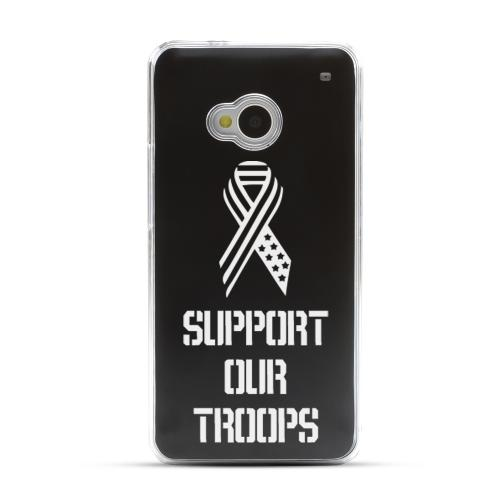 Support Our Troops - Geeks Designer Line Laser Series Black Aluminum Back on Clear Hard Case for HTC One