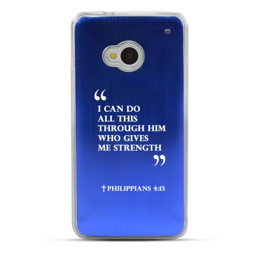 Philippians 4:13 - Geeks Designer Line Laser Series Blue Aluminum Back on Clear Hard Case for HTC One