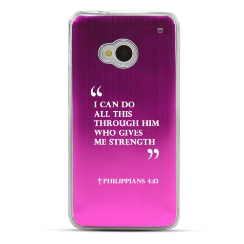 Philippians 4:13 - Geeks Designer Line Laser Series Hot Pink Aluminum Back on Clear Hard Case for HTC One