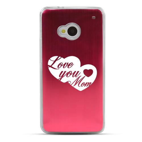 Love You Mom - Geeks Designer Line Laser Series Red Aluminum Back on Clear Hard Case for HTC One