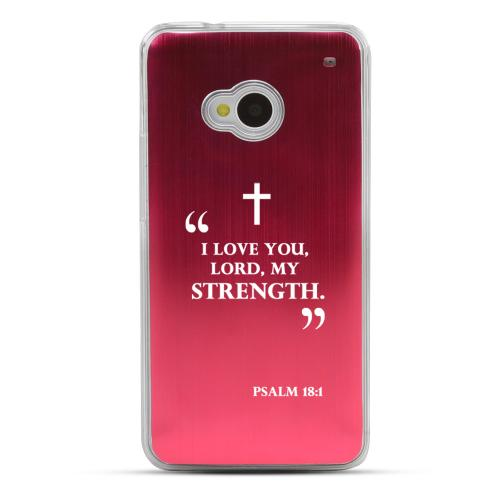 Psalm 18:1 - Geeks Designer Line Laser Series Red Aluminum Back on Clear Hard Case for HTC One