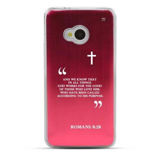 Romans 8:28 - Geeks Designer Line Laser Series Red Aluminum Back on Clear Hard Case for HTC One