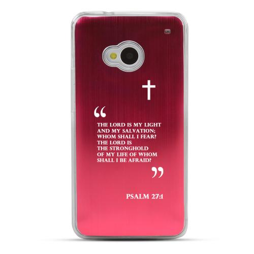 Psalm 27:1 - Geeks Designer Line Laser Series Red Aluminum Back on Clear Hard Case for HTC One