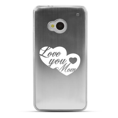 Love You Mom - Geeks Designer Line Laser Series Silver Aluminum Back on Clear Hard Case for HTC One