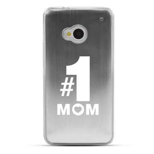 No. 1 Mom - Geeks Designer Line Laser Series Silver Aluminum Back on Clear Hard Case for HTC One