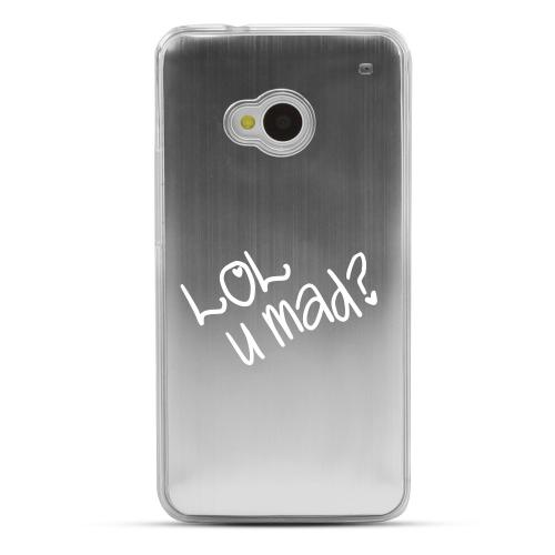 LOL U MAD? - Geeks Designer Line Laser Series Silver Aluminum Back on Clear Hard Case for HTC One